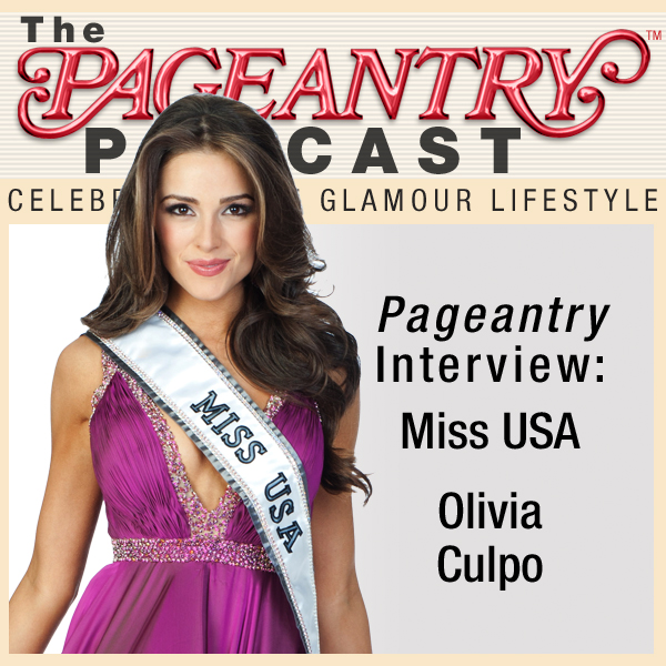 Pageantry PodCast Interview: Miss USA 2012 Olivia Culpo