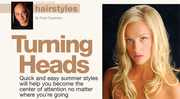 Summer Hairstyles: Turning Heads