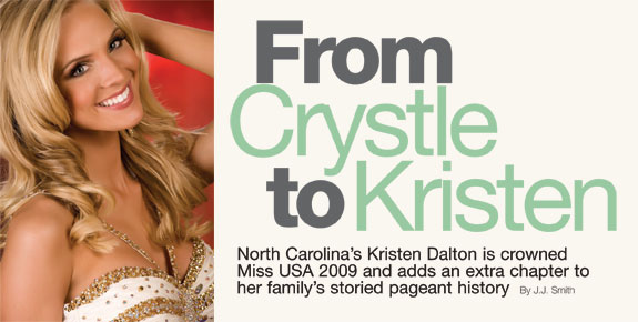 From Crystle to Kristen - Miss USA 2009
