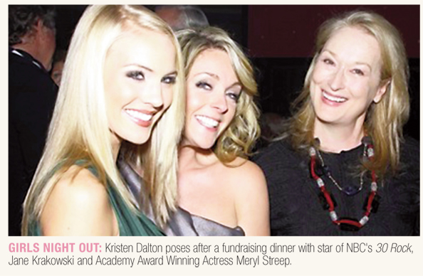 Girls Night Out: Kristen Dalton poses after a fundraising dinner with star of NBC's 30 Rock, Jane Krakowski and Academy Award Winning Actress Meryl Streep.