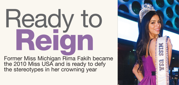 Miss USA 2010 Rima Fakih: Ready to Reign