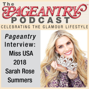 miss usa, pageantry podcast, sarah rose summers