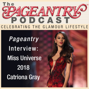 Miss Universe 2019 Catriona Gray of the Philippines captured the Miss Universe crown and speaks with Pageantry magazine in her Pageantry Podcast