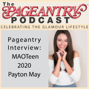 maoteen, pageant, beauty pageant, beauty, glamoour, pageantry, pageantry magazine, podcast
