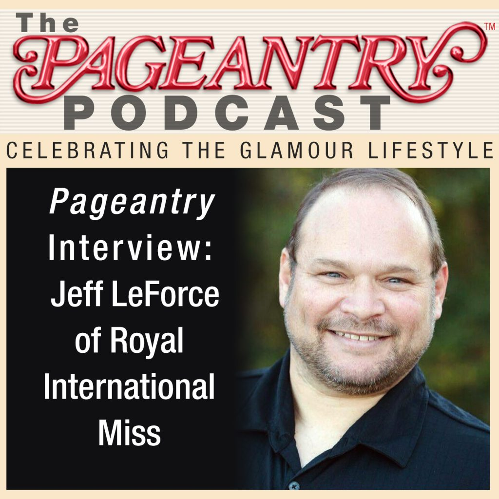 The Pageantry Podcast with Jeff LeForce