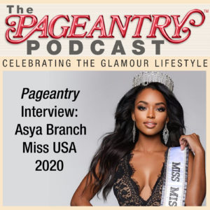 podcast, miss usa, miss universe, asya branch