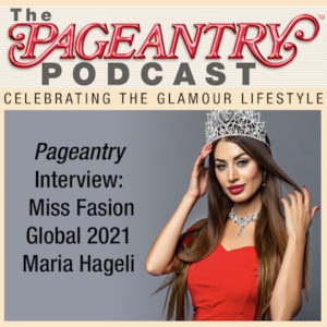 maria hageli, miss fashion global, model search, pageant, beauty pageant, pageant interview