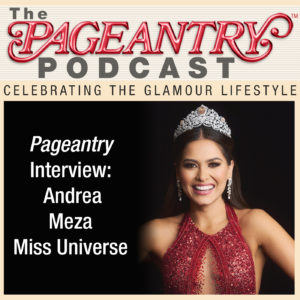 andrea meza, miss universe, beauty pageant, miss mexico, pageant winner, pageant interview, pagent